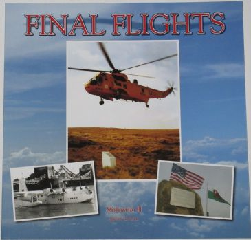 Final Flights Volume II, by John Evans